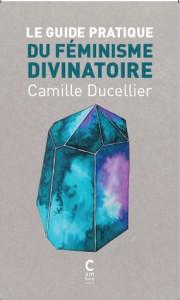 guide du féminisme divinatoire